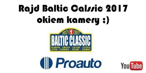 rbc - Rajd Baltic Classic 2017 Okiem Kamery