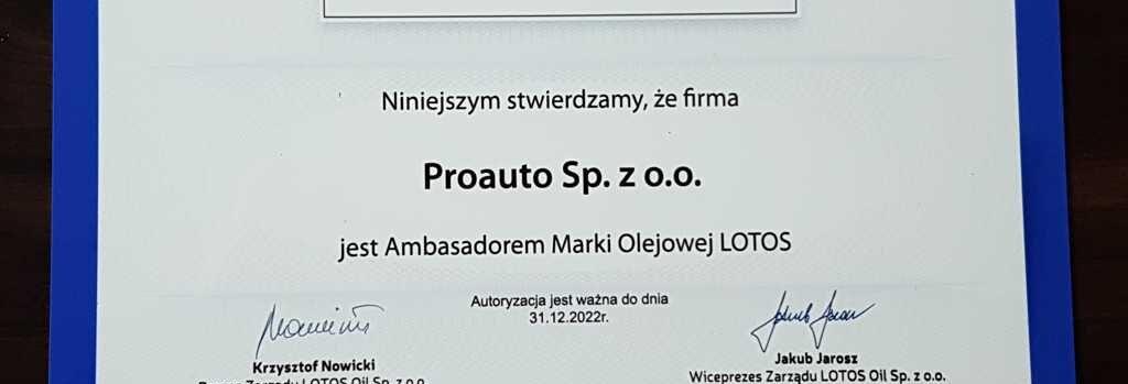 Lotos Proauto Certyfikat low 1024x349 - Proauto Sp. z o.o. - Ambasadorem Marki Olejowej Lotos do 2022 roku !