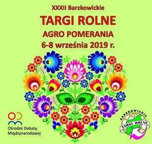 Barzkowice 2019 - Targi Rolne Agro Pomerania Barzkowice 2019 r.