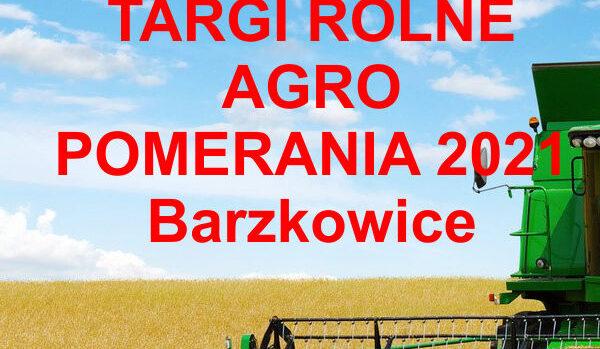 Barzkowice board 600x349 - Targi Rolne Agro Pomerania Barzkowice 2021